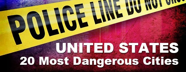 20 Most Dangerous Cities in the USA